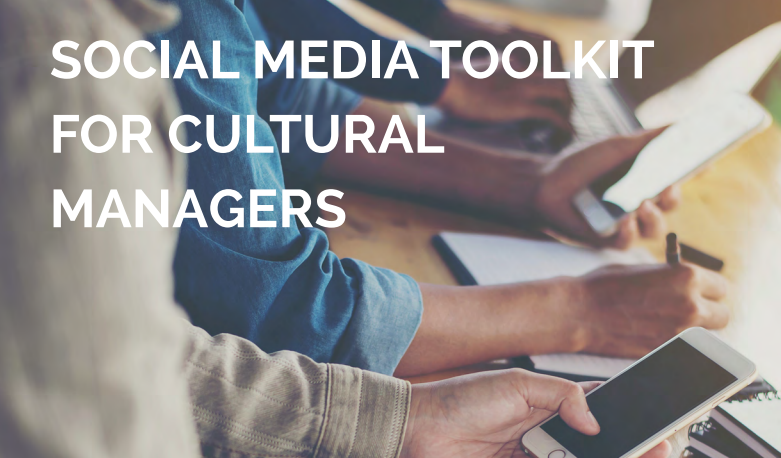 Social Media Toolkit for Cultural Managers