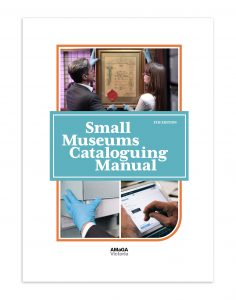 Small Museums Cataloguing Manual